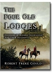The Four Old Lodges: Founders of Modern Freemasonry and Their Decendants
