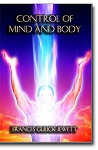 Control of Mind and Body
