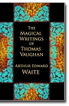 The Magical Writings of Thomas Vaughan