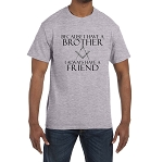Because I Have A Brother I Always Have A Friend Masonic Men's Crewneck T-Shirt