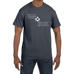 What we do for Ourselves Dies with us What we do for Others is Immortal Masonic Men's Crewneck T-Shirt