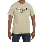 Do what is right, not what is easy Men's Crewneck T-Shirt