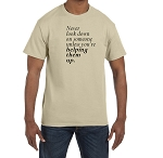 Never look down on someone … Men's Crewneck T-Shirt