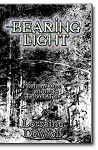 Bearing Light: Volume One of The Tellers' Tale