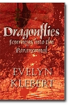 Dragonflies - Journeys into the Paranormal