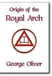 Origin of the Royal Arch
