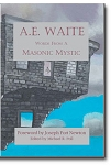 A.E. Waite: Words From a Masonic Mystic