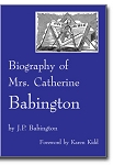 Biography of Mrs. Catherine Babington