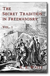 The Secret Tradition in Freemasonry - Two Volume Set
