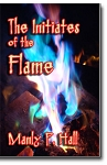 The Initiates of the Flame