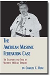The American Masonic Federation Case