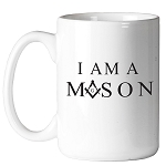 I Am a Mason Square & Compass Masonic Coffee Mug - [11 oz.]
