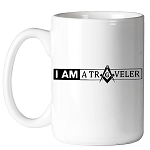I am a Traveler Square & Compass Masonic Coffee Mug - [11 oz.]