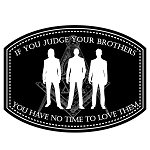 If You Judge Your Brothers No Time to Love Them Masonic Bumper Sticker - [5.75