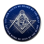 Let Our Voices be Heard Work be Seen Square & Compass Masonic Bumper Sticker - 5