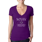Because I Have A Brother I Always Have A Friend Masonic Women's V-Neck T-Shirt