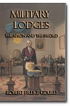 Military Lodges: The Apron and the Sword