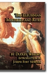 The Eleusinian Mysteries and Rites