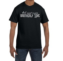We Need More Brotherly Love Masonic Men's Crewneck T-Shirt