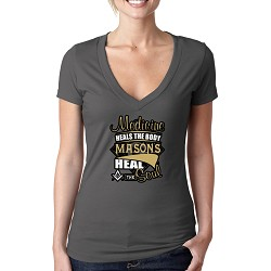 Medicine Heals the Body Masons Heal the Soul Masonic Women's V-Neck T-Shirt